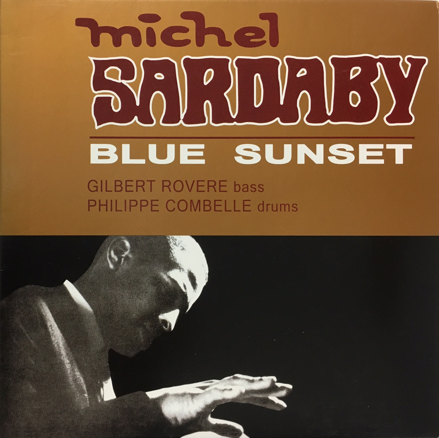 Michel Sardaby / Blue Sunset