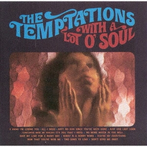 The Temptations With A Lot O' Soul Temptations, The