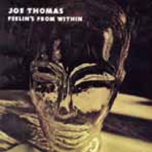 Feelins' From Within (Remaster) (Ltd.) Joe Thomas CD