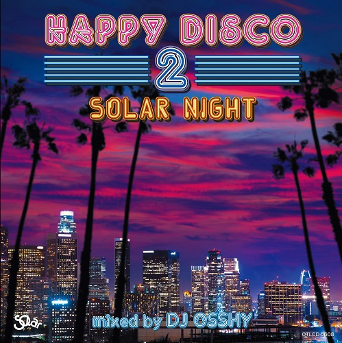 HAPPY DISCO 2 SOLAR NIGHT DJ OSSHY CD
