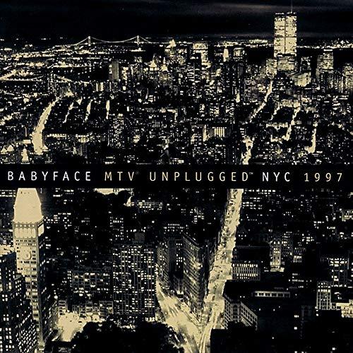 Unplugged Nyc 1997 (Reissue) (Ltd.) Babyface CD
