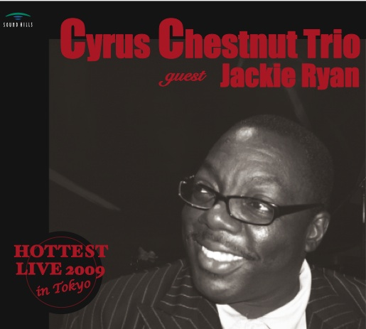 Cyrus Chestnut Trio Guest Jackie Ryan