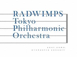 Radwimps, Hirofumi Kurita - Your Name  Orchestra Concert