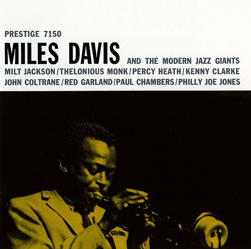 MILES DAVIS AND THE MODERN JAZZ GIANTS(UHQCD)(reissue)(ltd.) MILES DAVIS CD