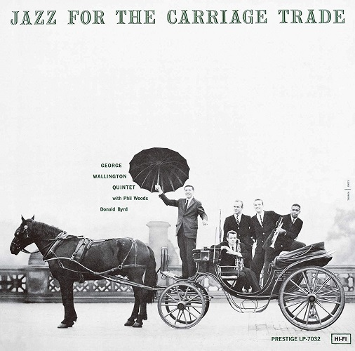 Jazz For The Carriage Trade (Uhqcd) (Reissue) (Ltd.) George Wallington Quintet CD