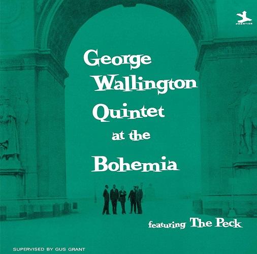 George Wallington Quintet At The Bohemia (Uhqcd) (Reissue) (Ltd.) George Wallington Quintet CD