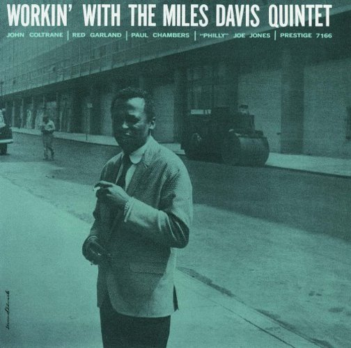 Workin' With The Miles Davis Quintet (Uhqcd) (Reissue) (Ltd.) Miles Davis Quintet, The CD