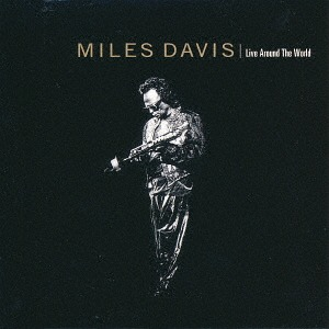 LIVE AROUND THE WORLD(SHM-CD)(reissue)(ltd.) MILES DAVIS CD