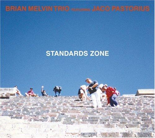 Brian Melvin Trio Feat. Jaco Pastorius