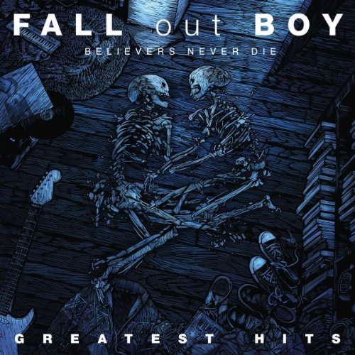 BELIEVERS NEVER DIE: GREATEST HITS(+bonus)(reissue)(ltd.) FALL OUT BOY CD