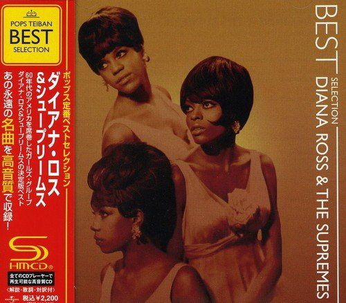 Diana Ross & The Supremes Best Selection (Shm) Diana Ross & The Supremes CD